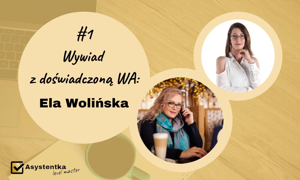 Wywiad z Elą Wolińską